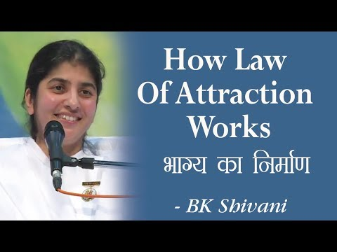 How Law Of Attraction Works: 17a: BK Shivani (English Subtitles)