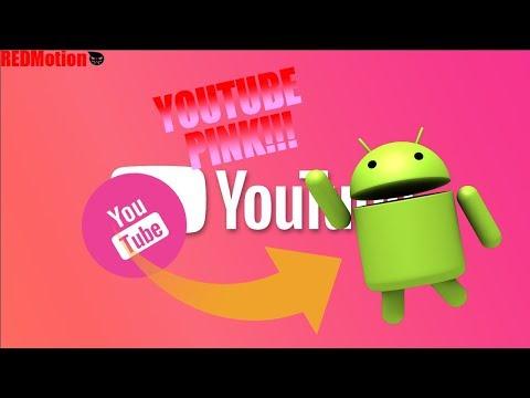 YOUTUBE PINK!!! PARA TU ANDROID! GRATIS! ~ REDMotion