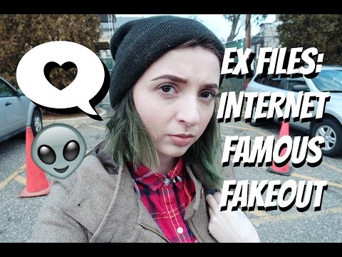 Ex Files: Internet Famous Fakeout