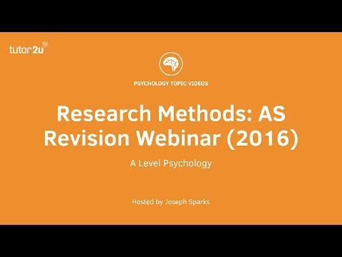 Research Methods: AS Revision Webinar (2016)