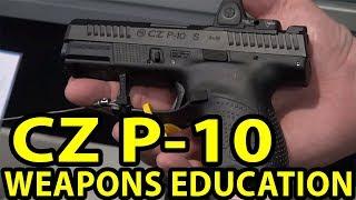 CZ P 10 Great Concealment- Glance-Weapons Education