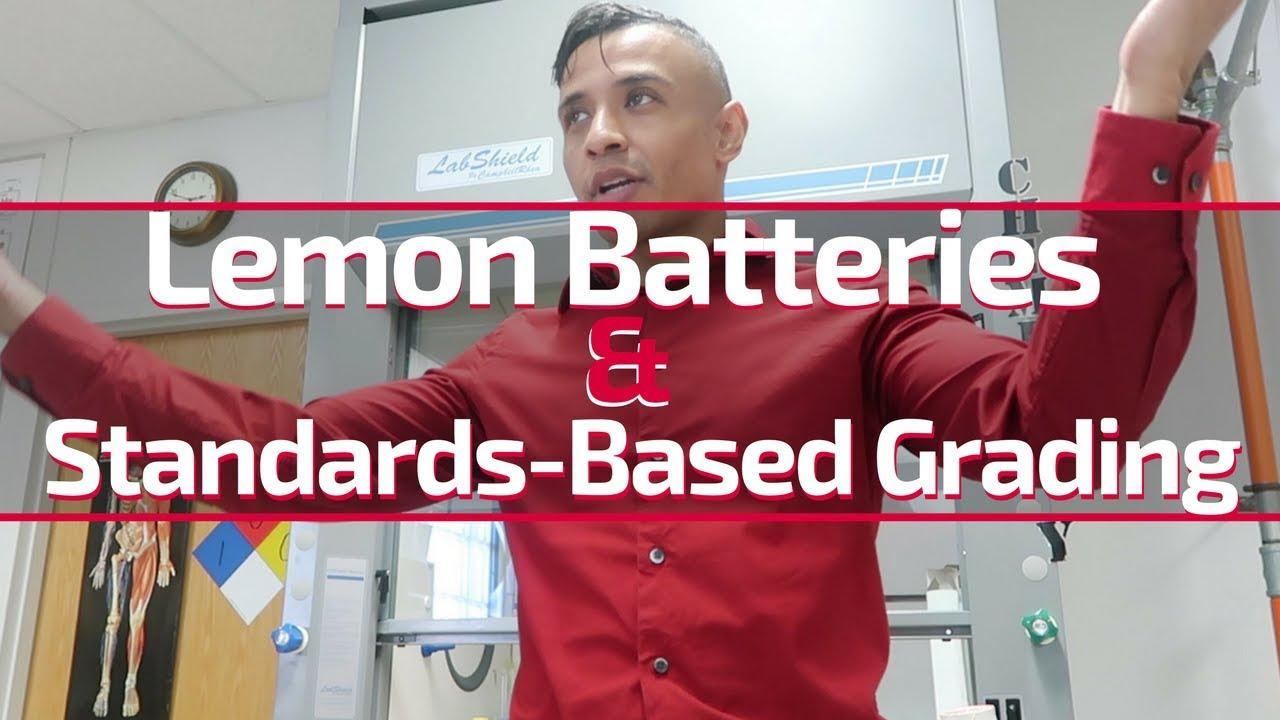 Lemon Batteries | Standards Based Grading | A Week in the Life of a Teacher