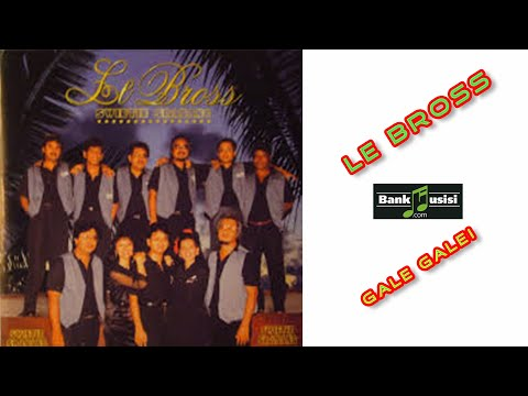 Le Bross – Gale Galei | 𝗕𝗮𝗻𝗸𝗺𝘂𝘀𝗶𝘀𝗶