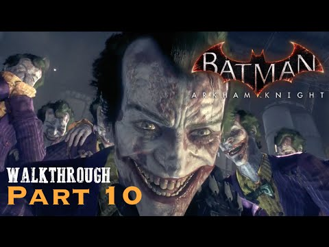 Batman Arkham Knight - Part 10 - Stagg Airships and Joker