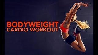 Bodyweight Cardio Workout (AT HOME HIIT WITH NO EQUIPMENT!!)