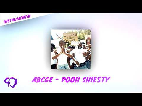 ABCGE – Pooh Shiesty feat. Big 30 [OFFICIAL INSTRUMENTAL](INSTRUMENTAL REMAKE)