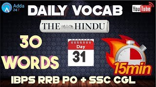 IBPS RRB PO & SSC CGL   Daily Vocabulary Words (D 31)   The Hindu   English