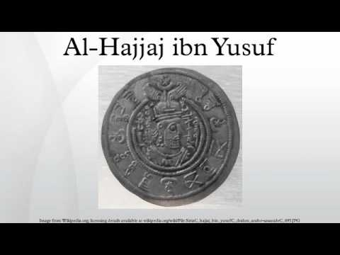 Al-Hajjaj ibn Yusuf - YouTube