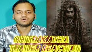 Chitrakatha Trailer REACTION Sujeet Rathod B Jayashree Sudha Rani Dilip Raj Maha Reaction