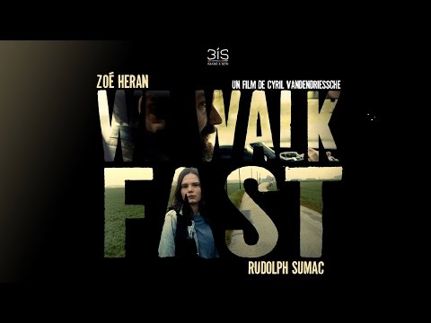 We Walk Fast  Bandeannonce