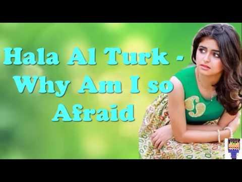 Why i'm so afraid Hala turk 2016 with words