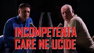 INCOMPETENȚA CARE NE UCIDE - #IGDLCC E030 - #PODCAST Invitat Iulian Fota