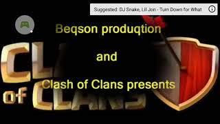 Clash of clans video with dj snake music
