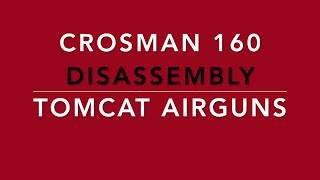 Crosman 160 disassembly
