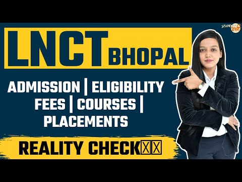LNCT COLLEGE BHOPAL |ENGINEERING COLLEGE | ADMISSION | COURSES | PLACEMENTS