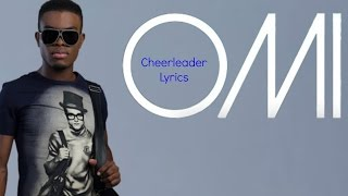 Cheerleader Felix Jaehn Remix Lyrics