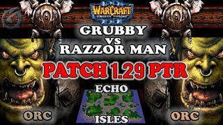Grubby   Warcraft 3 The Frozen Throne   OR v OR- Grubby vs Razzor Man - Echo Isles - PTR PATCH 1.29