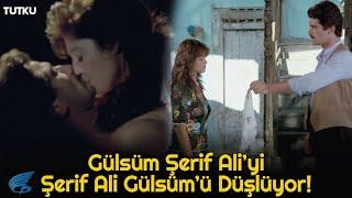 Tutku Türk Filmi | Gülsüm , Şerif Ali'yi Aklından Çıkartamıyor!