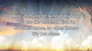 King Of My Soul - Matt Redman (2015 New Worship Song with Lyrics)