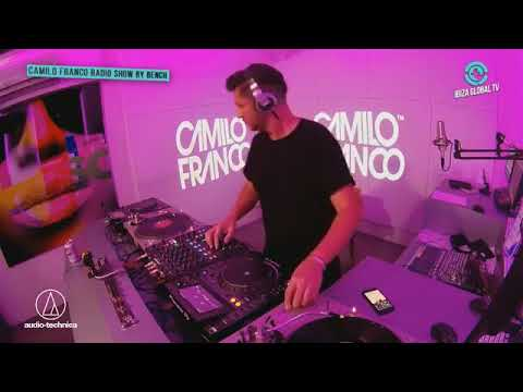 Camilo Franco Special Vinyl Set live on Ibiza Global Radio - Hosted by Bench - 04/10/2017