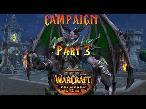 Warcraft 3 Reforged Campaign Undead Hard Difficulty Part 3