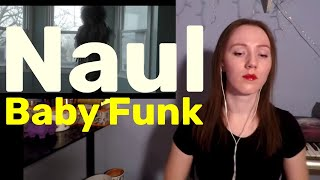 Naul - Baby Funk [MV Reaction] - Stafaband