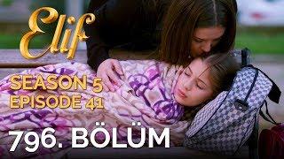 Video Elif 796. Bölüm | Season 5 Episode 41 download MP3, 3GP, MP4, WEBM, AVI, FLV November 2018