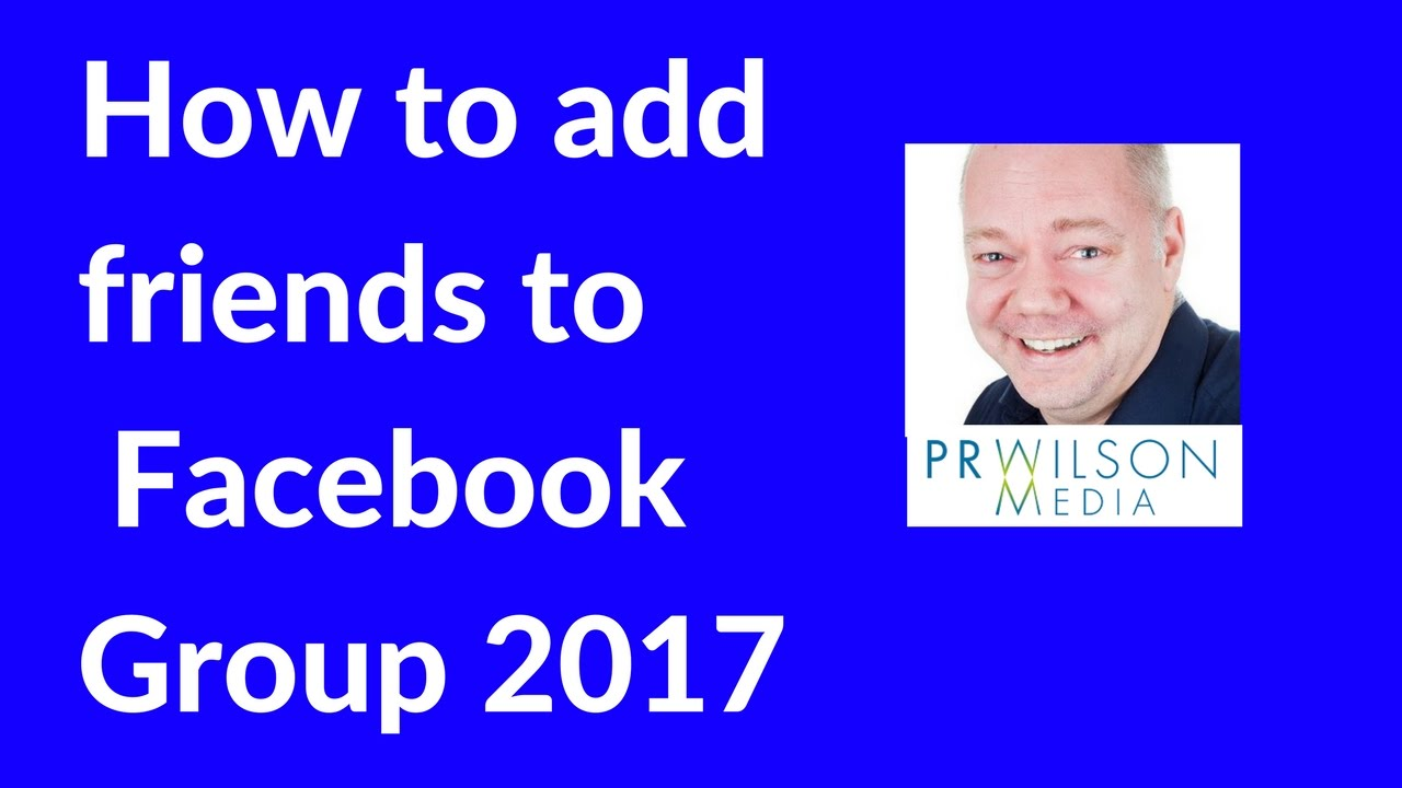 How to invite people to your Facebook group 2017 YouTube