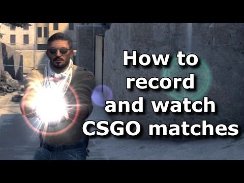 CS:GO - How to Record and to Playback Demos