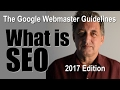 SEO Tutorial for Beginners | Google Webmaster Guidelines for 2017