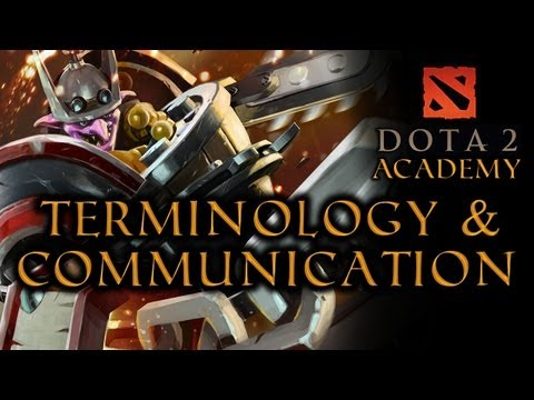 Dota 2 Terminology And Communications (VG Academy) - VideoGamer