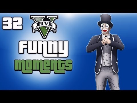 GTA 5 Online Funny Moments Ep. 32...