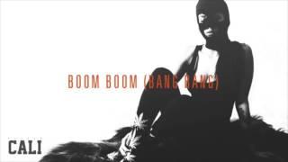 Danju - Boom Boom (Bang Bang) - (Cali Mixtape)