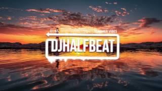 HalfBeat - Summer Vibes[DJDUTCHIES Release]
