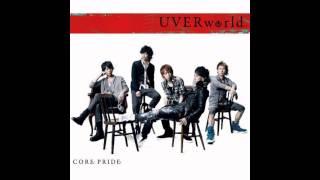 【ピッチ変更:女声】CORE PRIDE(UVERworld)