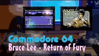 Commodore 64  -=Bruce Lee - Return Of Fury=-