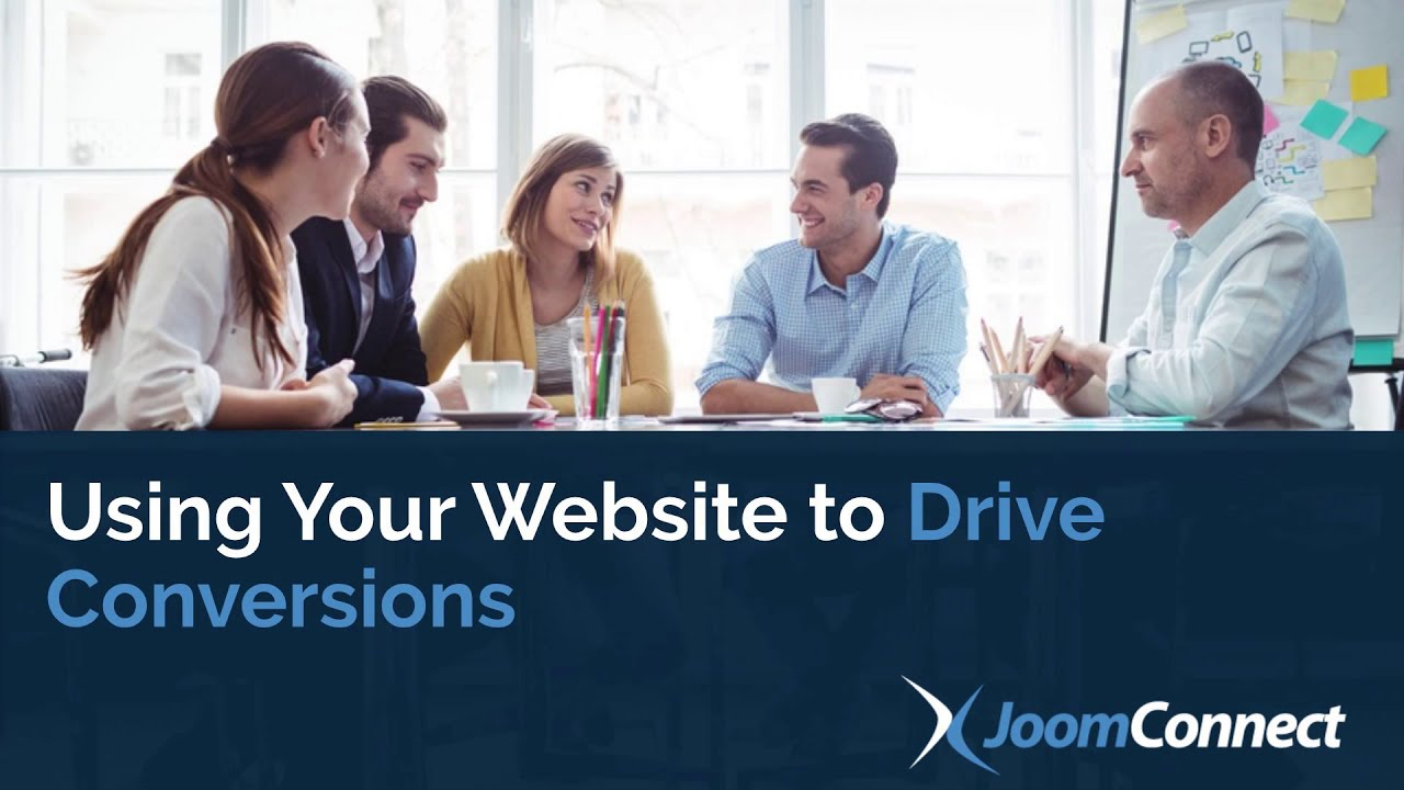Using Your Website to Drive Conversions
