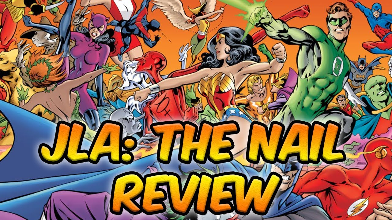 Justice League of America: The Nail - Reading Recommendations - YouTube