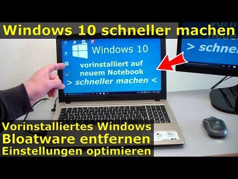 Windows 10 Schneller Machen | Vorinstallierte Bloatware Entfernen | Interneteinstellungen Optimieren