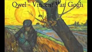 Qwel - Vincent Van Gogh