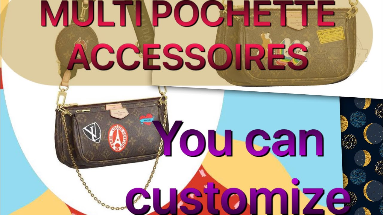 THIS IS HOW TO CUSTOMIZE THE MULTIPOCHETTE LV BAG/PERSONALIZE /REQUEST BUYER/PERSONAL SHOPPER
