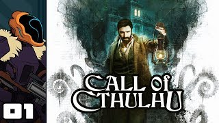 Let's Play Call of Cthulhu - PC Gameplay Part 1 - I Am The Shark Inspector!