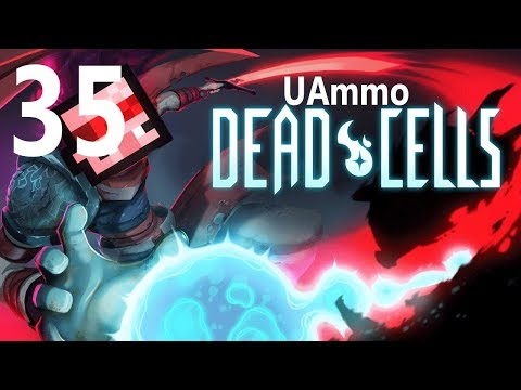 UAmmo Dead Cells Part 35: The Clock Tower