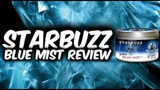 Shisha Review: Starbuzz Blue Mist