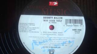 Bounty Killer   Who Send Dem Remix