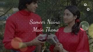 Yeh Un Dinon Ki Baat Hai (Ninaithale Inikkum) - Sameer Naina(Nithya)Main Theme