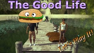 Lets Try Games - The Good Life - Lets Play It!