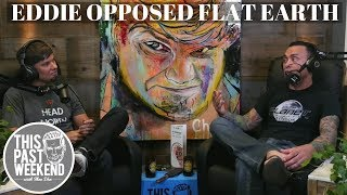 Eddie Bravo Used to Be Opposed to Flat Earth Talk
