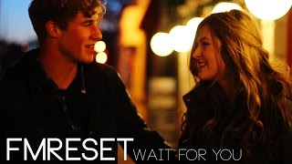 "Video FM Reset - ""Wait For You"" [Official Music Video] download MP3, 3GP, MP4, WEBM, AVI, FLV Mei 2018"