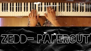 Papercut (Zedd) [Intermediate Piano Tutorial]